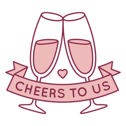 Cheers to us badge