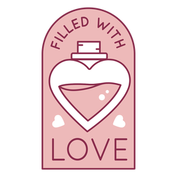 Filled with love badge