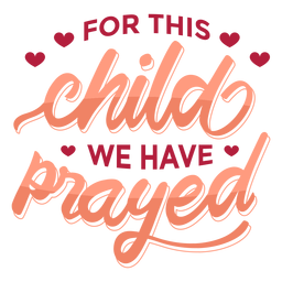Lettering child prayed
