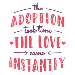 Love instantly adoption lettering