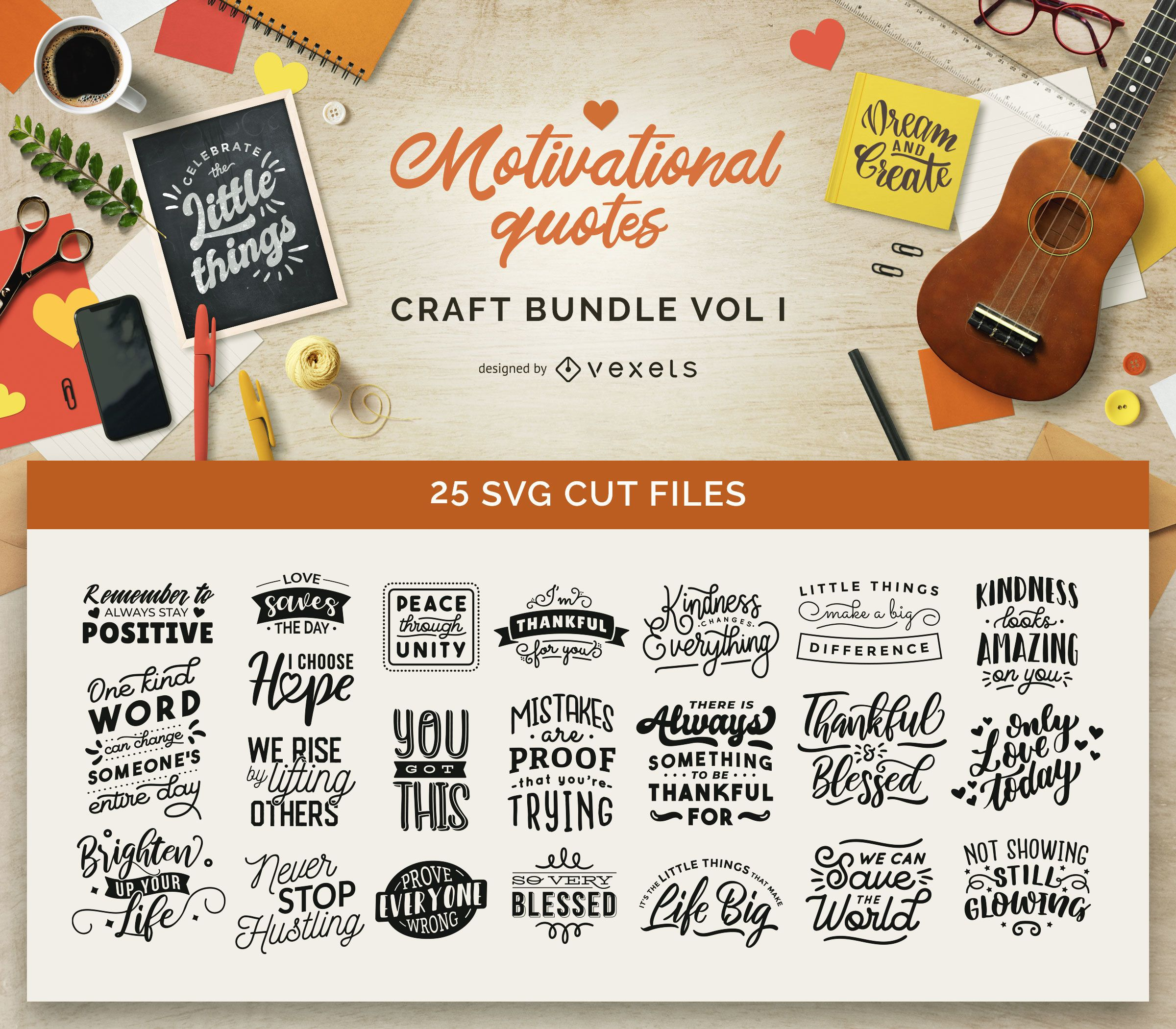 Motivational Quotes Craft Bundle Vol I