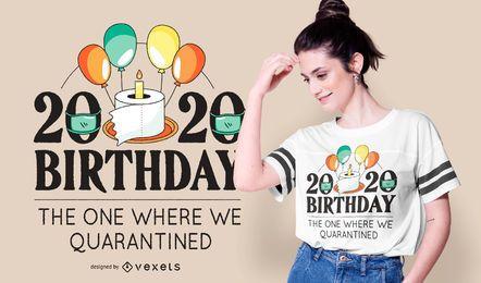Feliz aniversário 2020 Design de t-shirt de citação