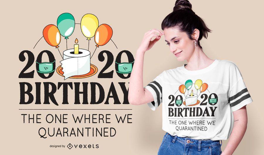 Diseño de camiseta Happy Birthday 2020 Quote