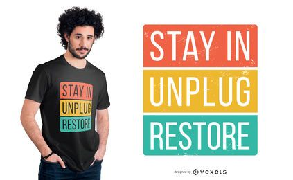 Diseño de camiseta Stay In Quote