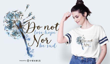 Não perca a esperança de design de camisetas