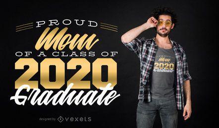 Design orgulhoso do t-shirt do graduado da mamã