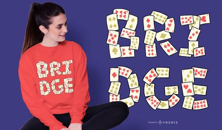 Bridge Card Lettering T-shirt Design