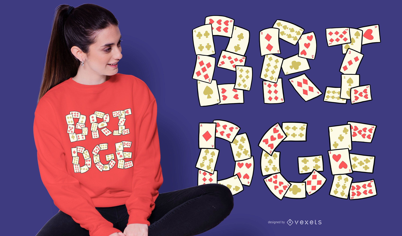 Bridge Card Lettering T-shirt Design