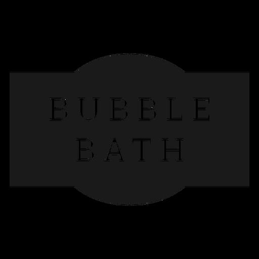 Bubble bath label Transparent PNG