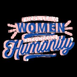 Empoderando a las mujeres empoderando a la humanidad letras