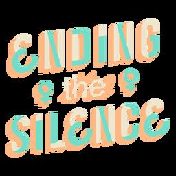 Poner fin a las letras del silencio