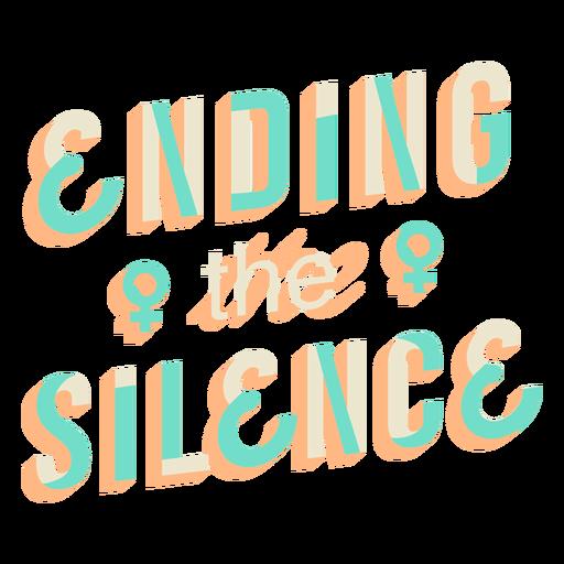 Ending the silence lettering
