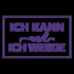 Eu posso e eu vou letras alemãs