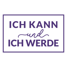 I can and i will german lettering