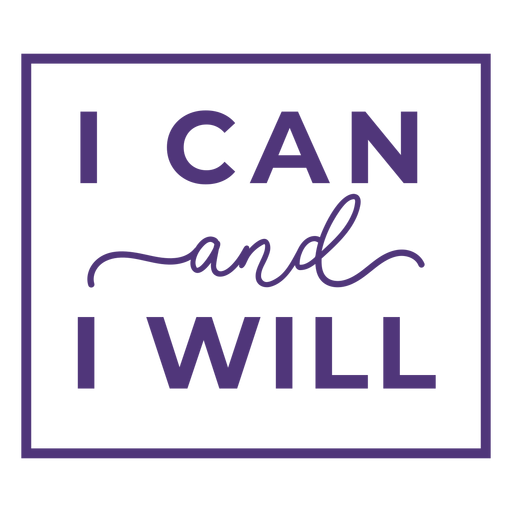 I can and i will lettering Transparent PNG