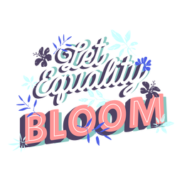 Let equality bloom lettering