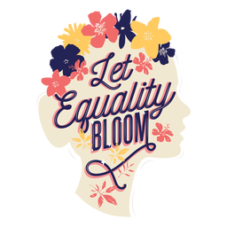 Lettering let equality bloom