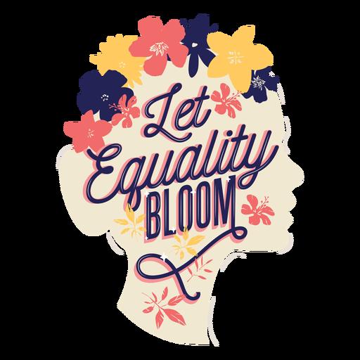 Letras deja florecer la igualdad Transparent PNG