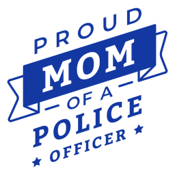 Proud mom of a police officer lettering
