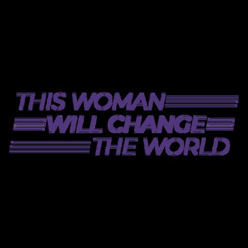 Esta mujer cambiará las letras del mundo. Transparent PNG