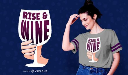 Diseño de camiseta Rise and Wine