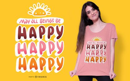 Diseño de camiseta feliz feliz