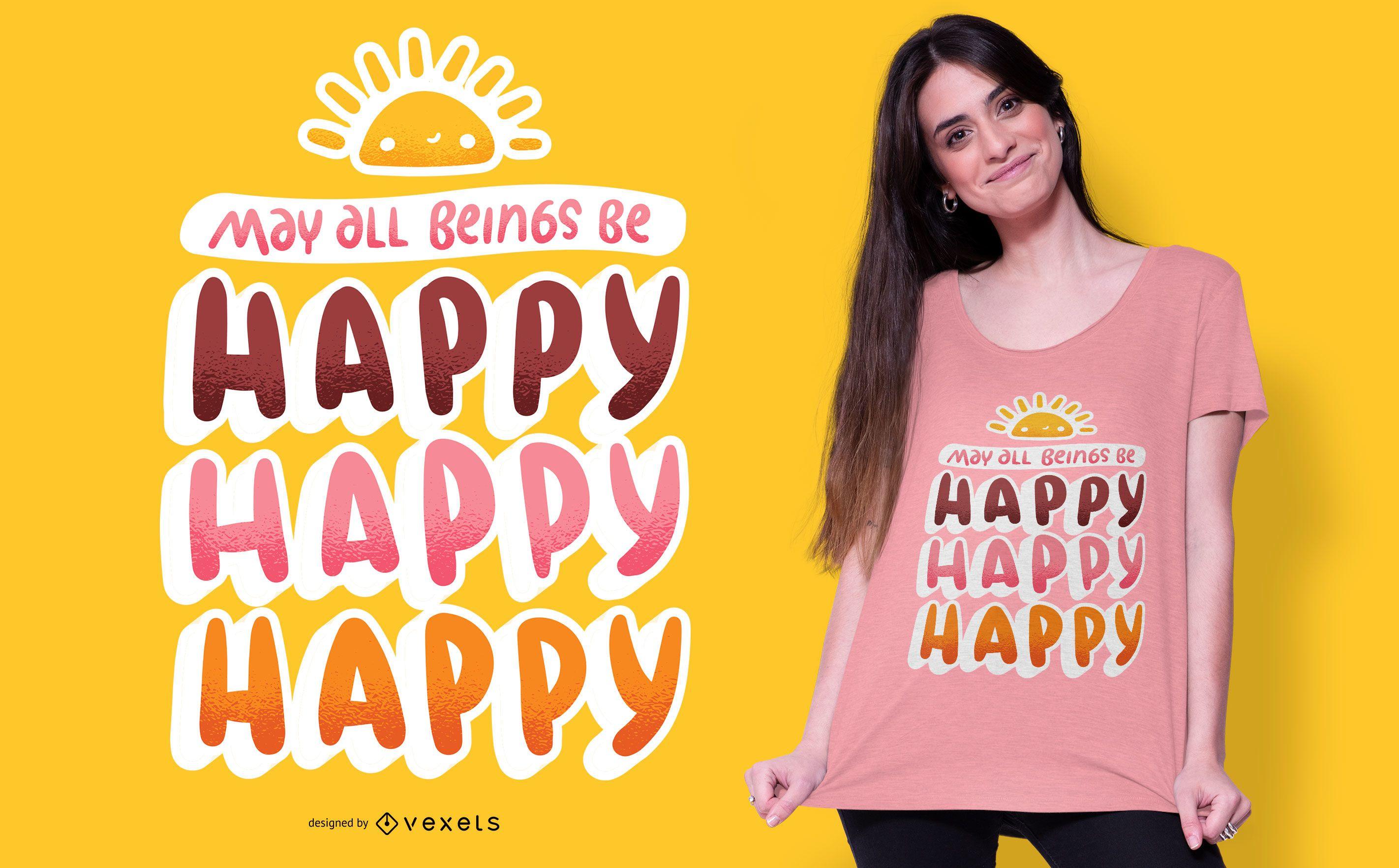 Happy happy t-shirt design