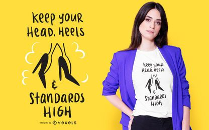 High Standards T-shirt Design