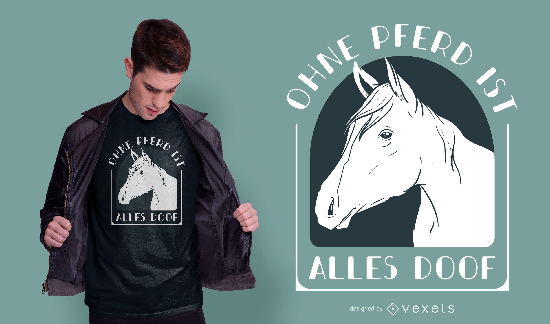 Pferd Zitat Deutsches T-Shirt Design
