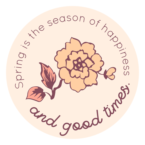 Spring season of happiness badge Transparent PNG