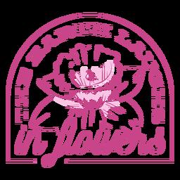 Die Erde lacht in Blumenabzeichen