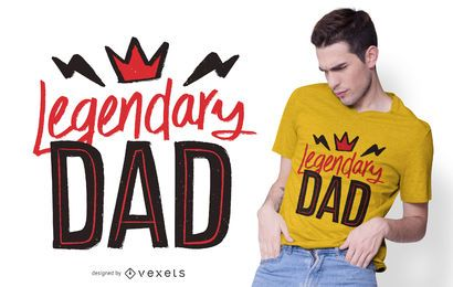 Diseño de camiseta de papá legendario