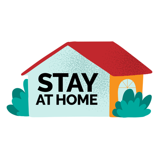 Stay at home textured Transparent PNG