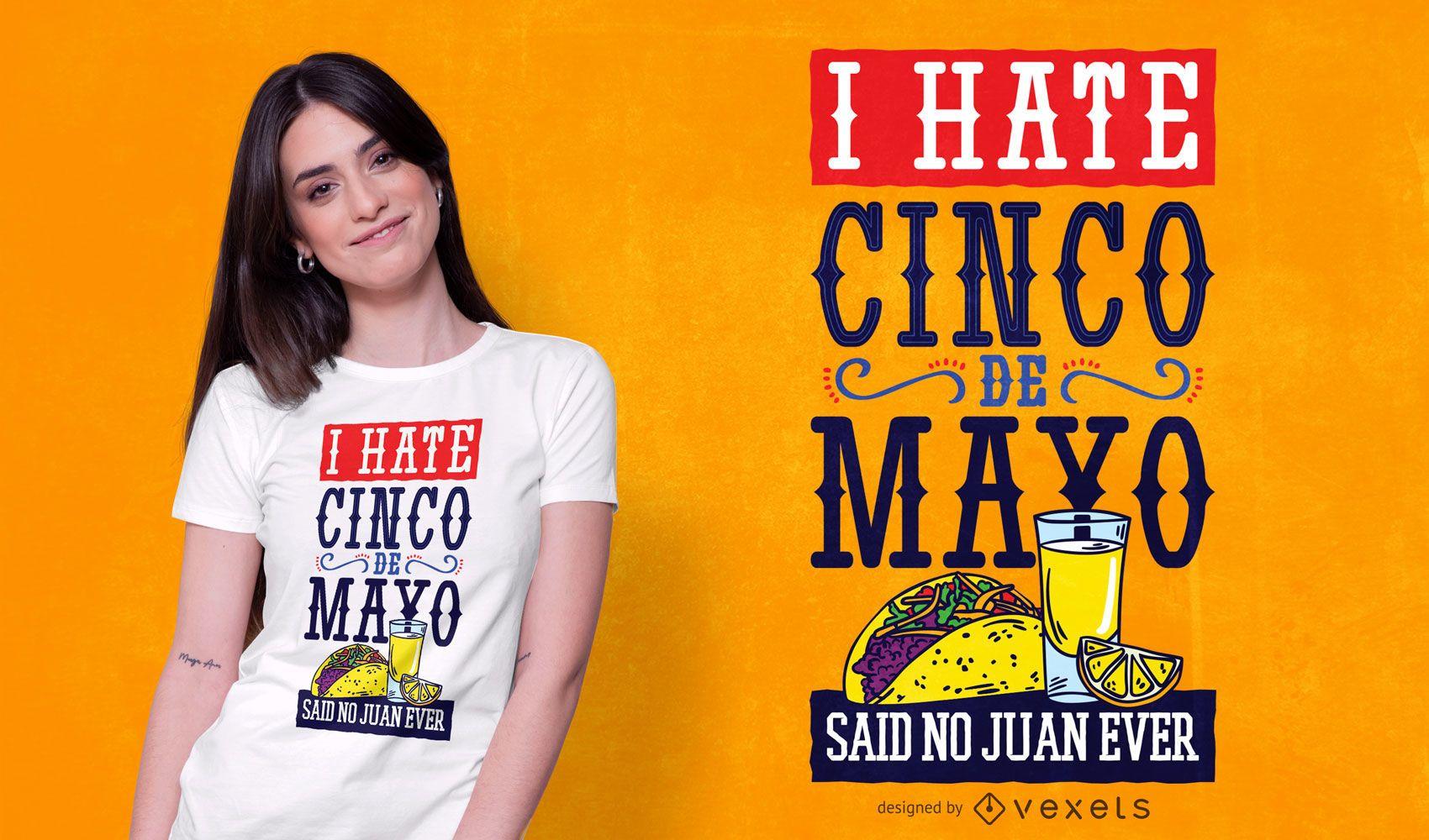 Diseño de camiseta de texto divertido del Cinco de Mayo