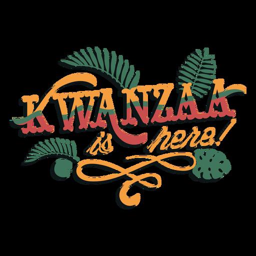 Kwanzaa here lettering