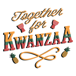 Kwanzaa together lettering