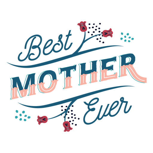 La mejor madre de todas las letras Transparent PNG
