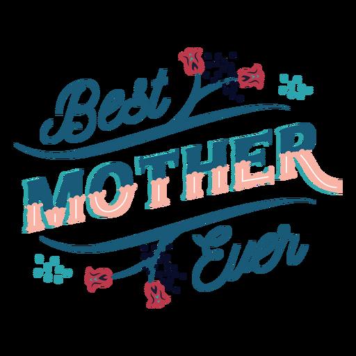La mejor madre de todas las letras