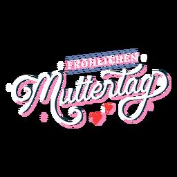 Rotulación alemana Frohlichen muttertag