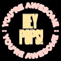 Hey pops onesie lettering