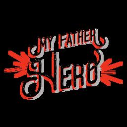 Mi padre es mi heroe letras