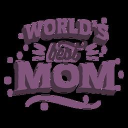 Weltbester Mutter-Schriftzug