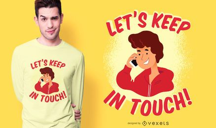 Vamos manter contato design de t-shirt