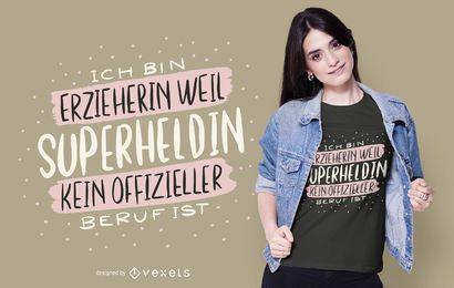 Projeto alemão do t-shirt das citações do educador do super-herói
