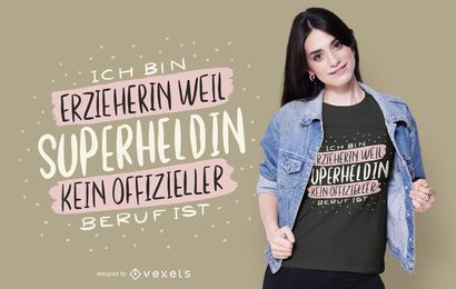 Superhero Educator German Quote T-shirt Design