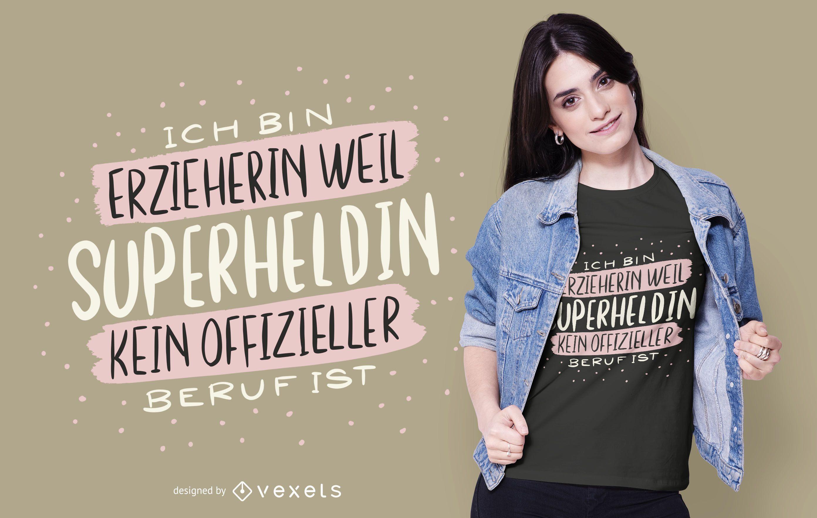 Superhero Educator German Quote T-shirt Design