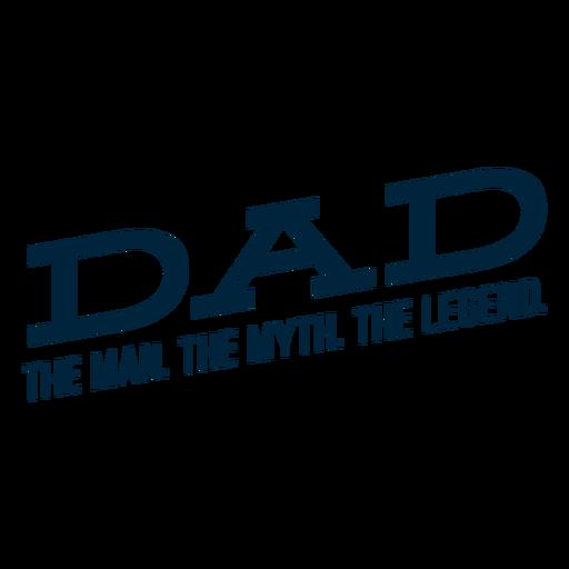 Dad the man badge Transparent PNG