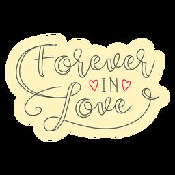 Forever in love badge