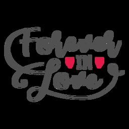 Forever in love lettering