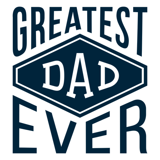 Greatest dad ever badge